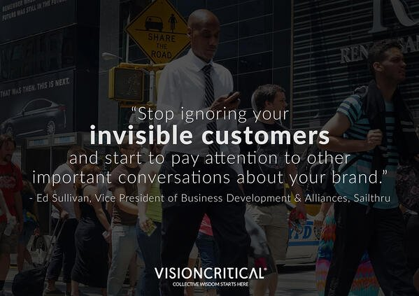 Stop ignoring your invisible customers