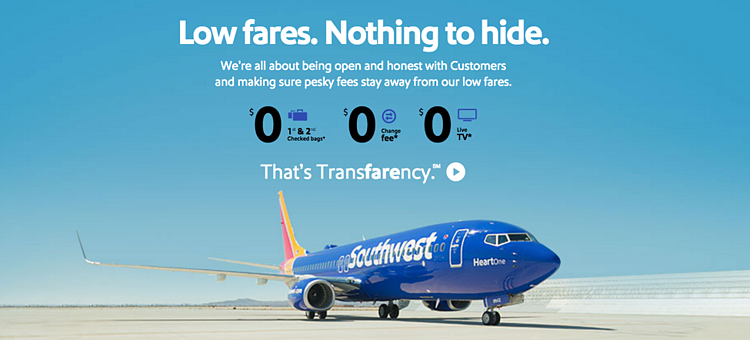 "For Southwest Airlines, ""Transfarency"" is a company-wide philosophy in which customers are treated honestly and where fares actually stay low."