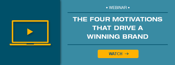 the motivations that drive a winning brand