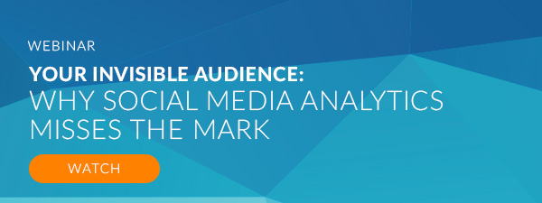 Your Invisible Customers: Why Social Media Analytics Misses the Mark